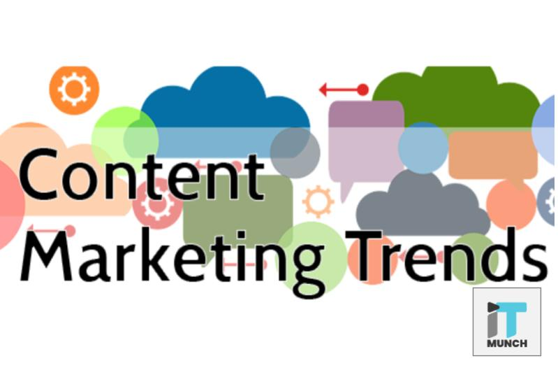 Content Marketing Trends in 2019 | iTMunch