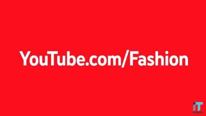 Youtube Fashion | iTMunch