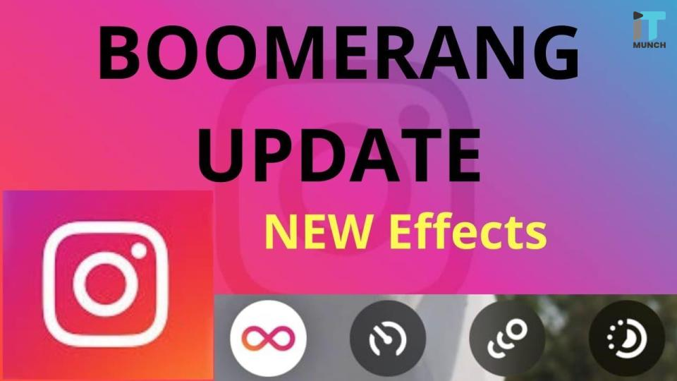 Instagram boomerang update | iTMunch