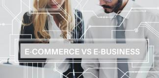 E-commerce vs e-business | iTMunch